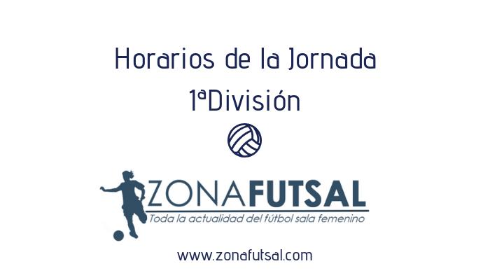 Horarios de Primera División Fútbol Sala Femenino. Jornada 22