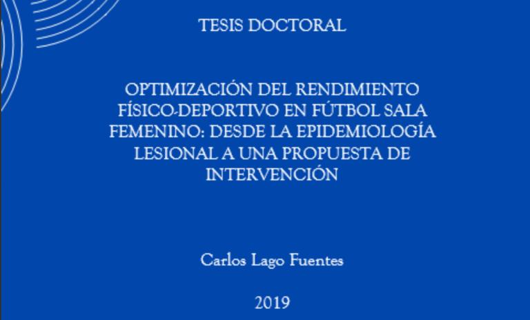 Estudio sobre la Optimización del rendimiento físico-deportivo en fútbol sala femenino por Carlos Lago Fuentes