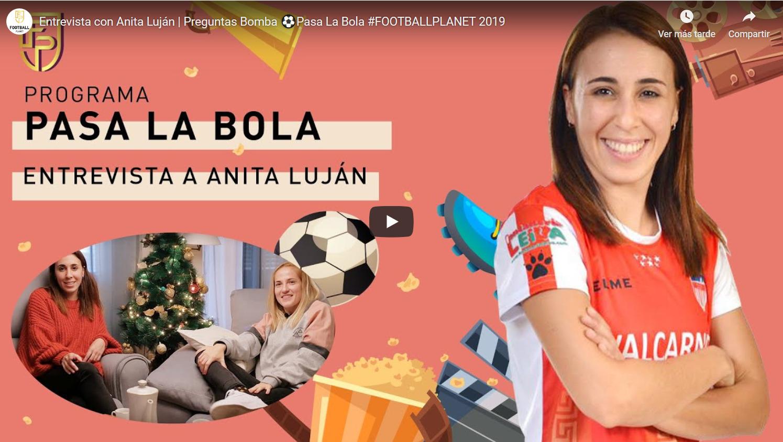 """Entrevista a Ana Luján en el espacio """"Pasa la Bola"""" del Canal Football Planet"""