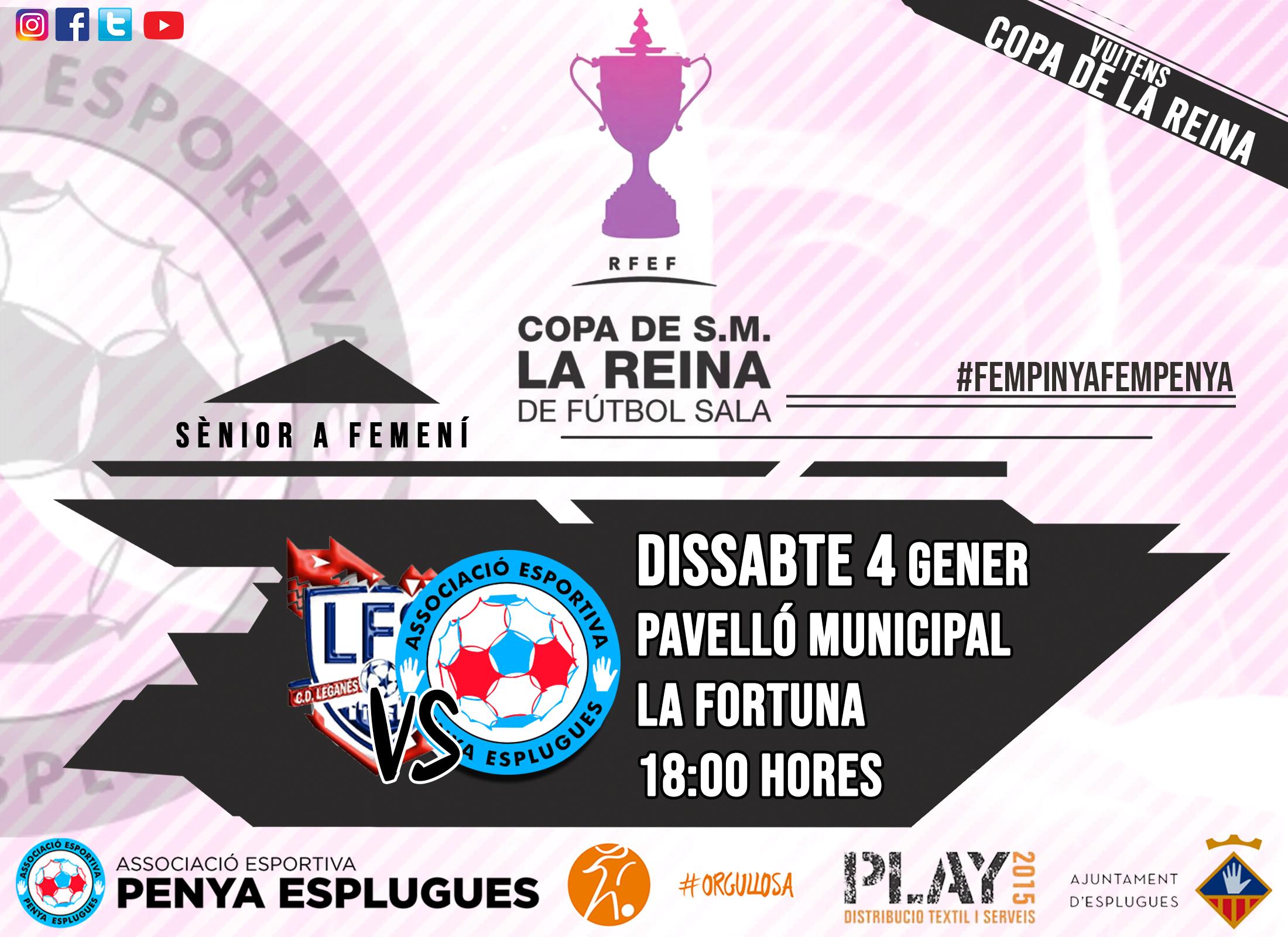 Previa Octavos de la Copa de la Reina de Fútbol Sala Femenino: CD Leganés FS - AE Penya Esplugues FS