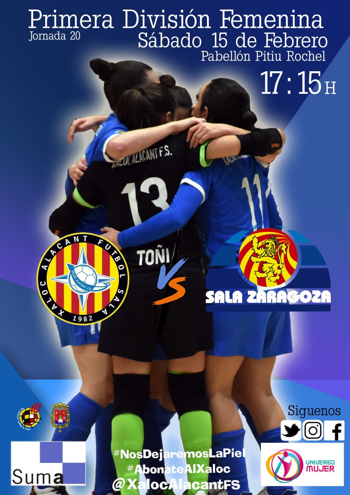 Previa: Xaloc Alacant - Sala Zaragoza. Jornada 20ª. 1ª División de Fútbol Sala Femenino
