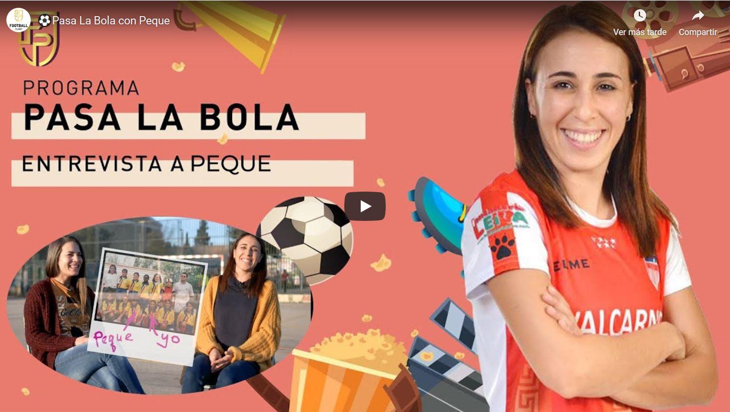 """Entrevista a Peque, jugadora de Pescados Rubén Burela FS en el espacio """"Pasa la Bola"""" del Canal Football Planet"""