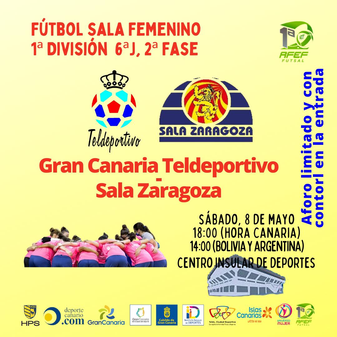 Previa del Partido: Gran Canaria Teldeportivo - Sala Zaragoza