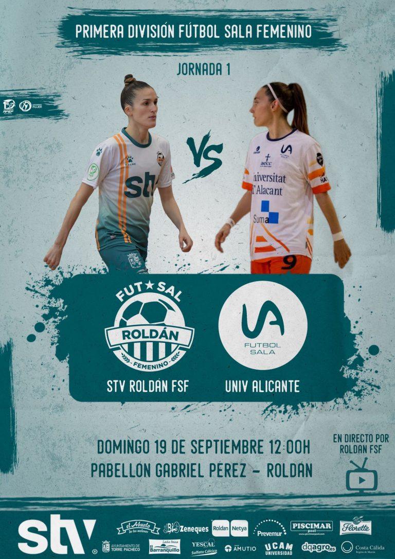 Previa del Partido de Liga: STV Roldán - Universidad de Alicante FSF. Jornada 1ª