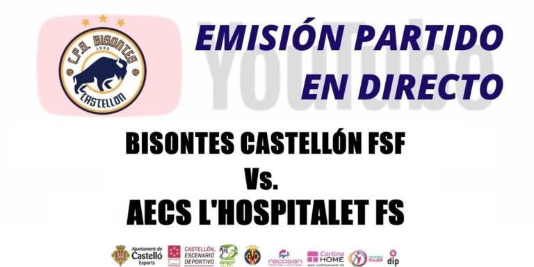Emisión del Partido: Bisontes Castellón - AECS Hospitalet FS. 2ª División. Grupo 2º. Temporada 2021/2022. Jornada 2ª