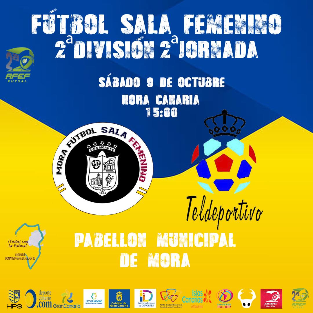 Previa del Partido de Liga de 2ª División: Mora FSF - Gran Canaria Teldeportivo. Grupo 4º. Jornada 3ª